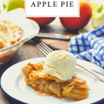 Slice of easy apple pie on a white plate