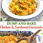 Long collage of Dump and Bake Chicken Cornbread Casserole
