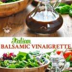 Long vertical collage of homemade healthy balsamic vinaigrette salad dressing