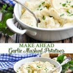 Long vertical collage of make ahead garlic mashed potatoes