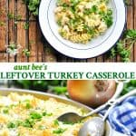Long collage of Leftover Turkey Casserole recipe with noodles and cream of mushroom soup