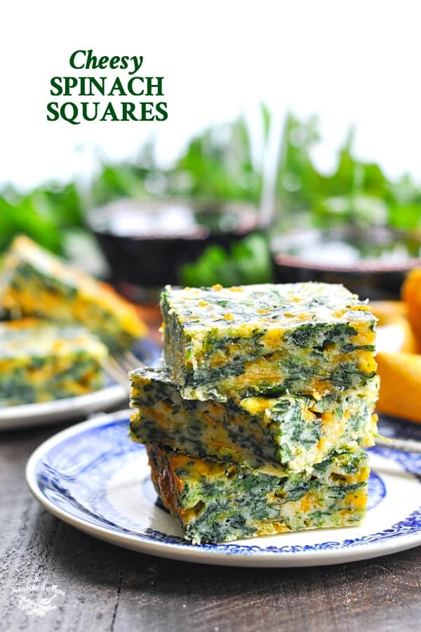 Easy Cheesy Spinach Squares stacked on a plate with text overlay