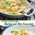 Long collage of Dump and Bake Shrimp and Rice Casserole