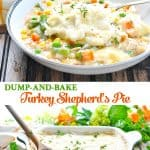 Long collage of Dump and Bake 5 Ingredient Turkey Shepherd's Pie