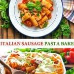 Long collage Italian Sausage Pasta Bake