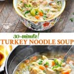 Long collage of homemade turkey noodle soup