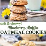 A collage image of blueberry muffin oatmeal cookies