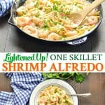 Long collage of Lightened Up One Skillet Shrimp Alfredo