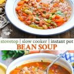 Long collage of easy and healthy bean soup for the slow cooker, stovetop or instant pot