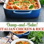 Long collage of Dump and Bake Italian Chicken and Rice