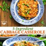 Long collage of 5 Ingredient Cabbage Casserole