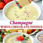 Long collage image of Champagne White Chocolate Fondue