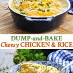 Long collage of Cheesy Chicken and Rice Bake