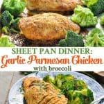 Long collage of sheet pan dinner garlic parmesan chicken and broccoli