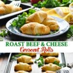 Long collage of Roast Beef and Cheese Crescent Roll recipe