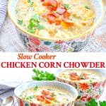 Long collage of Slow Cooker Corn Chowder with Chicken and Bacon