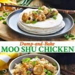 Long collage of Dump and Bake Moo Shu Chicken