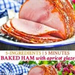 Long collage image of 5 Ingredient Baked Ham with Apricot Glaze