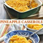 Long collage image of Southern Pineapple Casserole