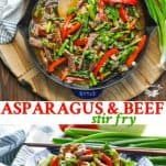 Long collage of Asparagus and Beef Stir Fry recipe