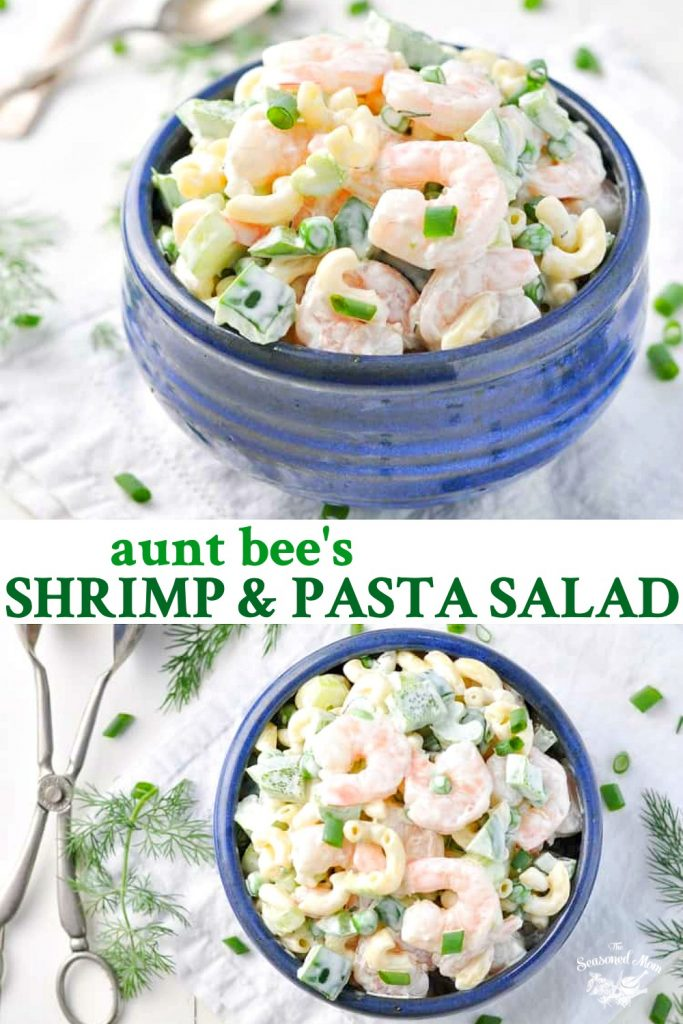 Long collage of Aunt Bee's Shrimp and Pasta Salad