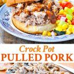 Long collage of Crock Pot Pulled Pork