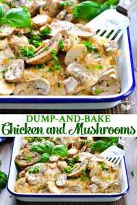Long collage of Dump and Bake Chicken and Mushrooms