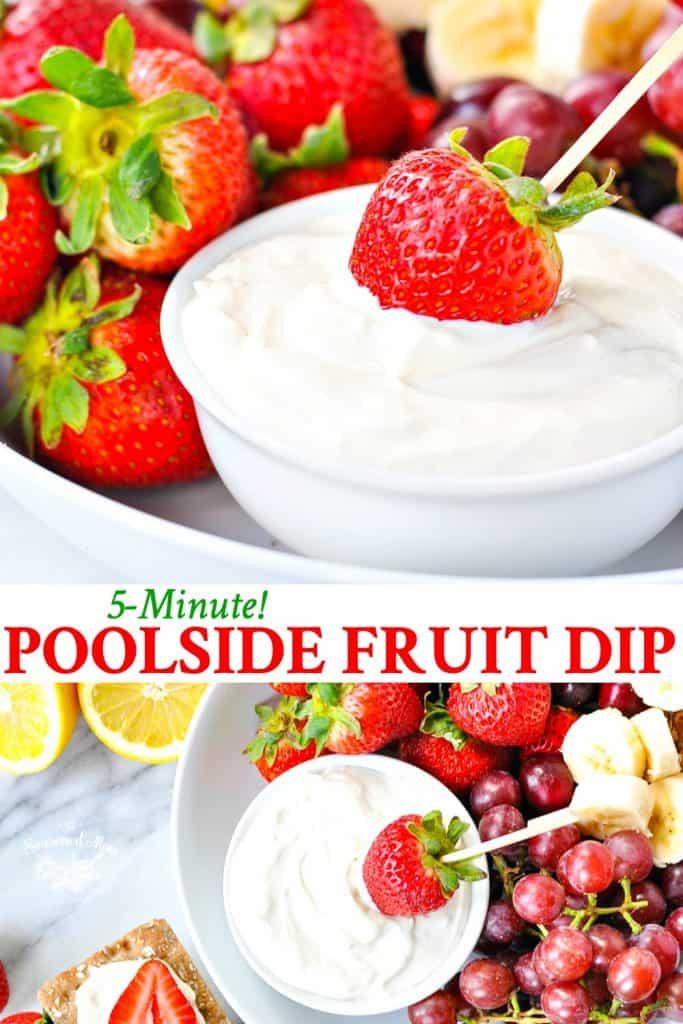 Long collage of easy fruit dip recipe