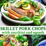 Long collage of Skillet Pork Chops with Zucchini and Squash