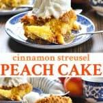 Long collage of Cinnamon Streusel Peach Cake recipe