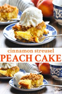 Long collage of Cinnamon Streusel Peach Cake recipe