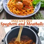 Long collage of Instant Pot Spaghetti and Meatballs recipe