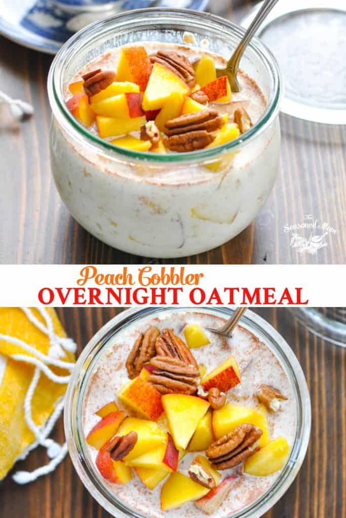 Long collage of Peach Cobbler Overnight Oatmeal