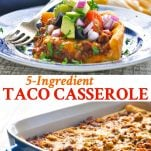 Long collage of 5 ingredient taco casserole