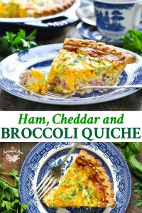 Long collage of Ham Cheddar and Broccoli Quiche recipe