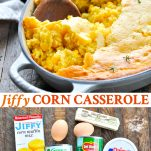 Long collage image of Jiffy Corn Casserole