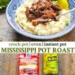 Long collage image of Mississippi Pot Roast