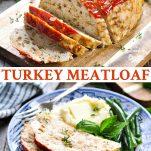 Long collage image of turkey meatloaf