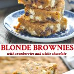 Long collage image of Blonde Brownies with White Chocolate and Cranberries