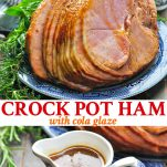Long collage image of Crock Pot Ham with Cola Glaze