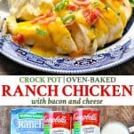 Long collage image of Ranch Chicken with Bacon for the Crock Pot or oven