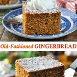 Long collage image of Old Fashioned Gingerbread Cake