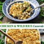 Long collage image of Chicken and Wild Rice Casserole