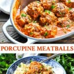 Long collage image of Porcupine Meatballs