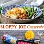Long collage image of Sloppy Joe Casserole