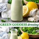 Long collage image of Green Goddess Dressing recipe