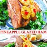 Long collage image of Pineapple Glazed Ham