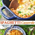 Long collage image of Spaghetti Casserole
