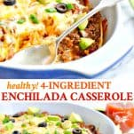 Long collage image of healthy enchilada casserole