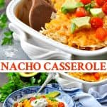 Long collage image of Nacho Casserole